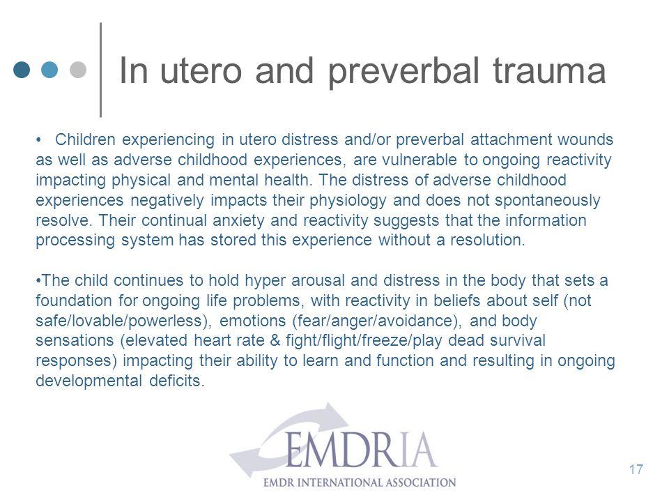 In utero and preverbal trauma