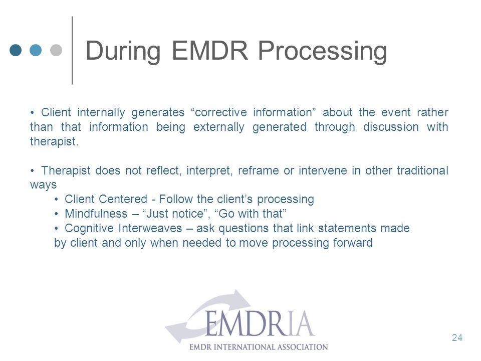 During EMDR Processing