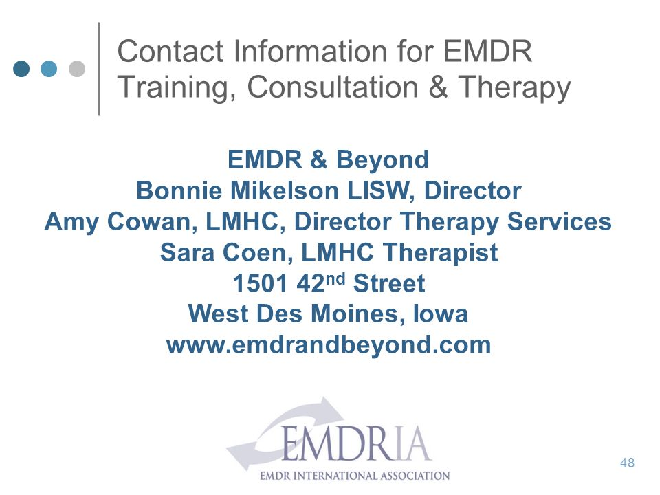 Contact Information for EMDR Training, Consultation & Therapy EMDR & Beyond. Bonnie Mikelson LISW, Director.