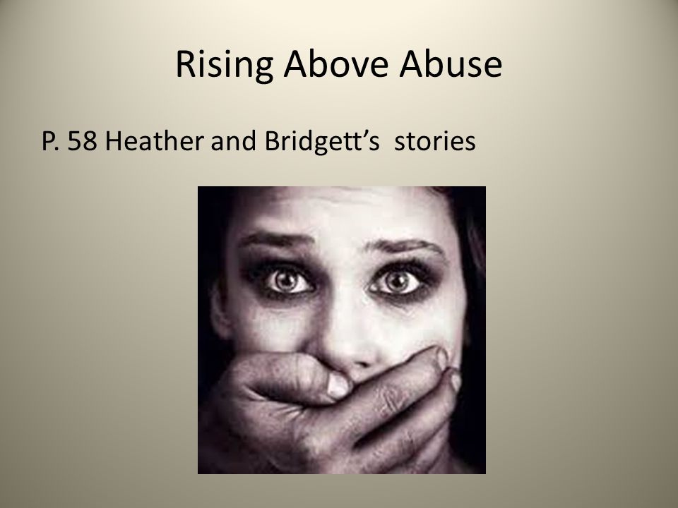 Rising Above Abuse P. 58 Heather and Bridgett's stories
