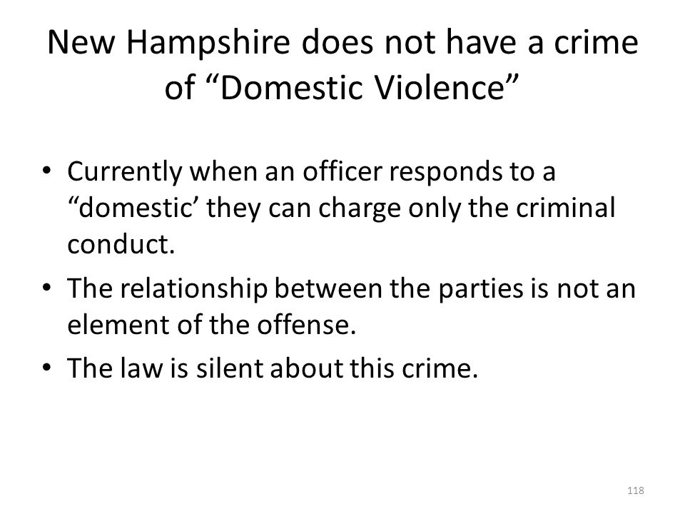 New Hampshire does not have a crime of Domestic Violence