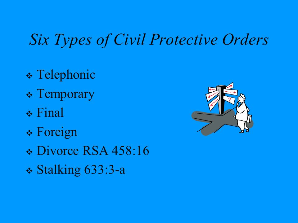 Six Types of Civil Protective Orders