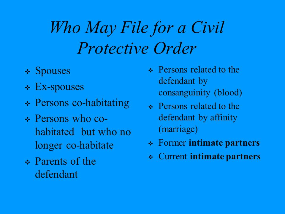 Who May File for a Civil Protective Order