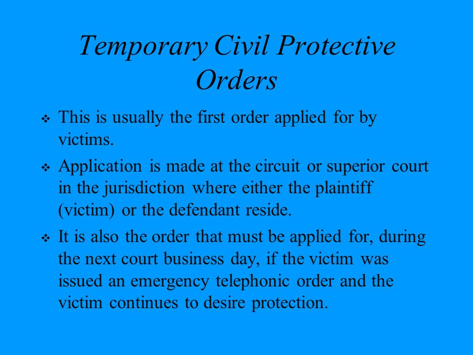 Temporary Civil Protective Orders