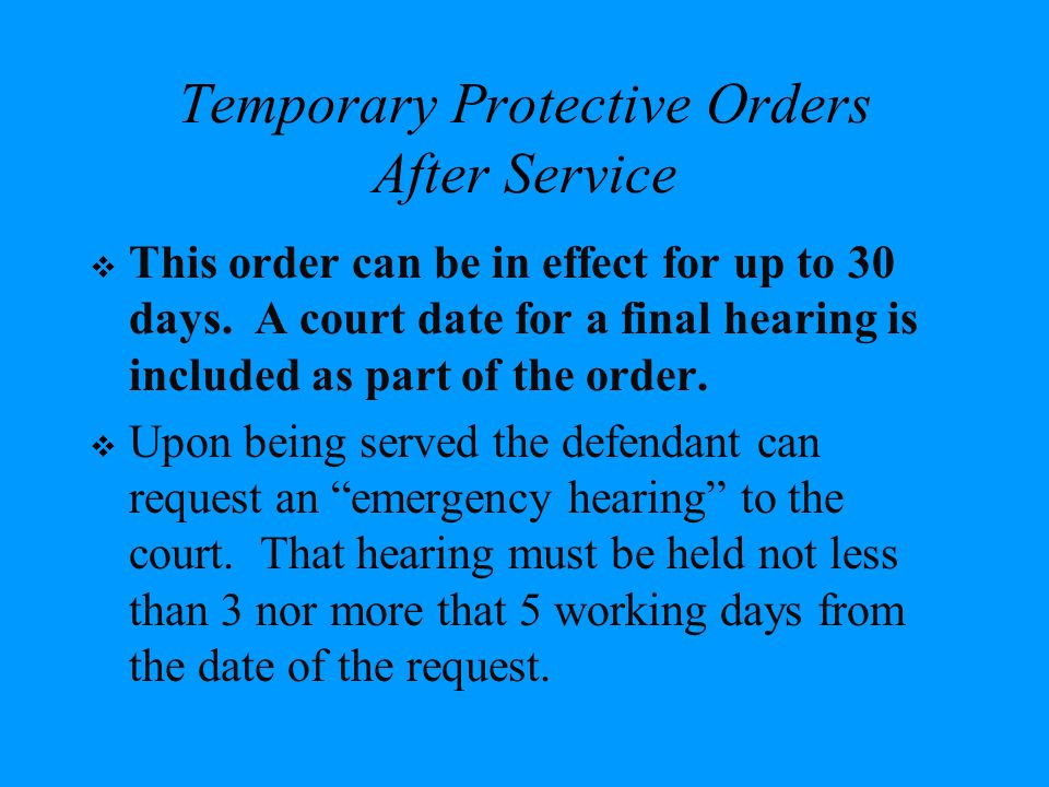 Temporary Protective Orders After Service