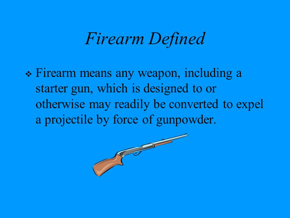 Firearm Defined