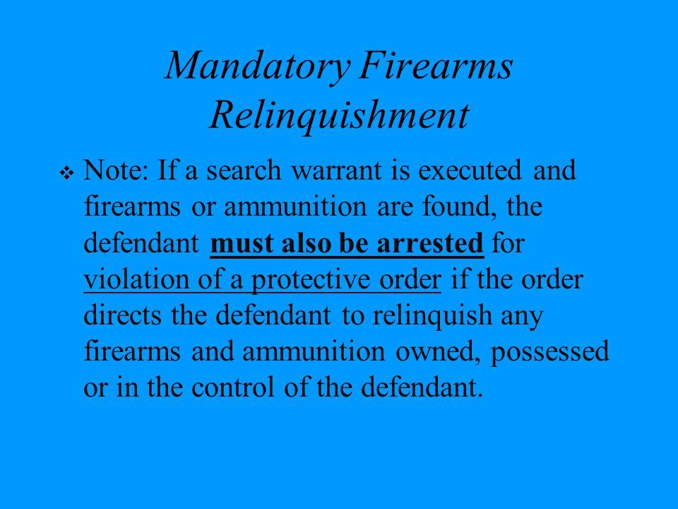 Mandatory Firearms Relinquishment
