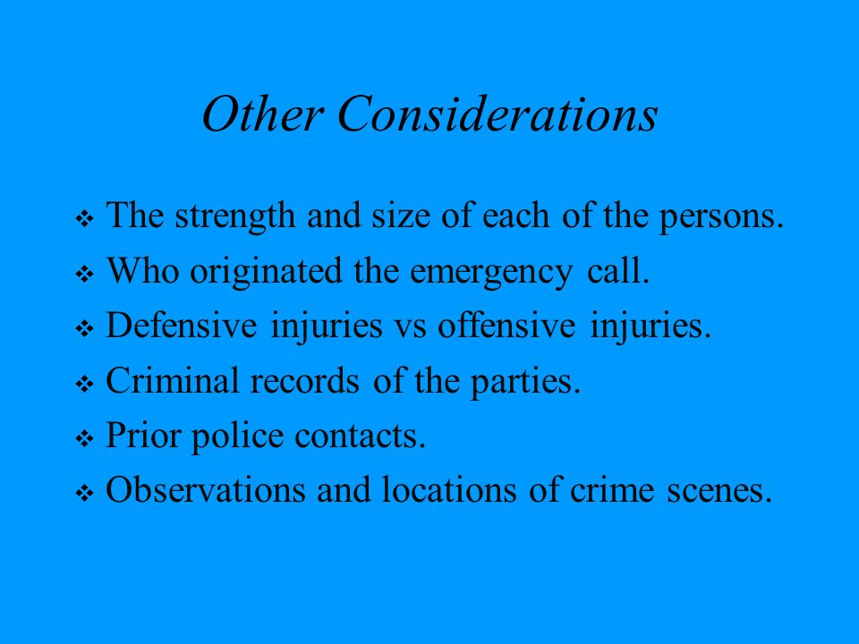 Other Considerations The strength and size of each of the persons.