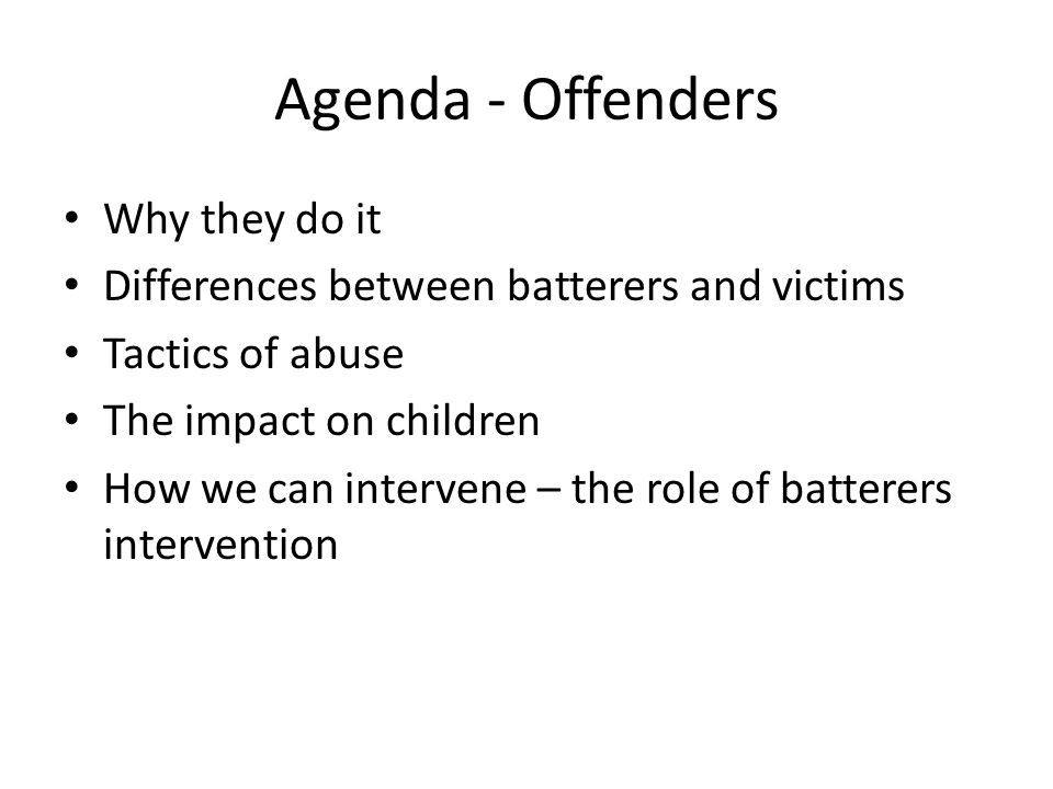 Agenda - Offenders Why they do it