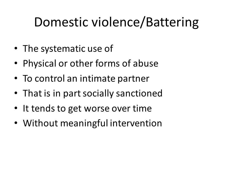 Domestic violence/Battering