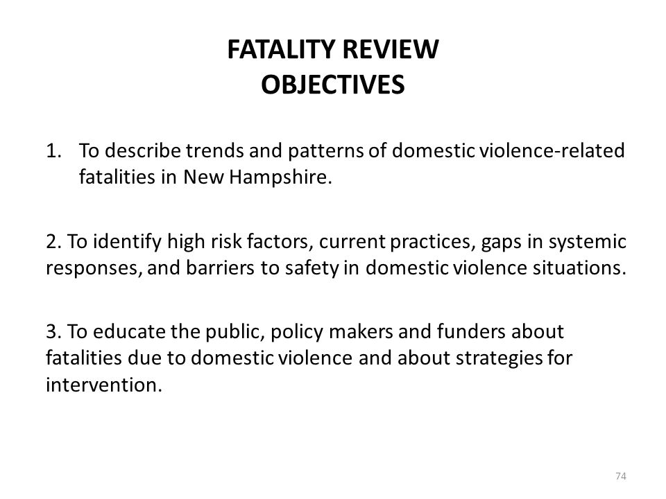 FATALITY REVIEW OBJECTIVES