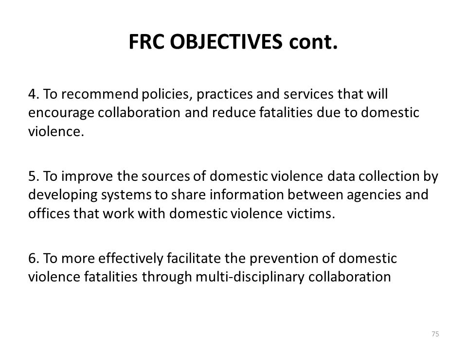 FRC OBJECTIVES cont.