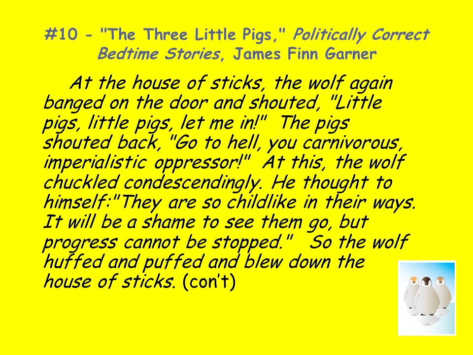 #10 - The Three Little Pigs, Politically Correct Bedtime Stories, James Finn Garner