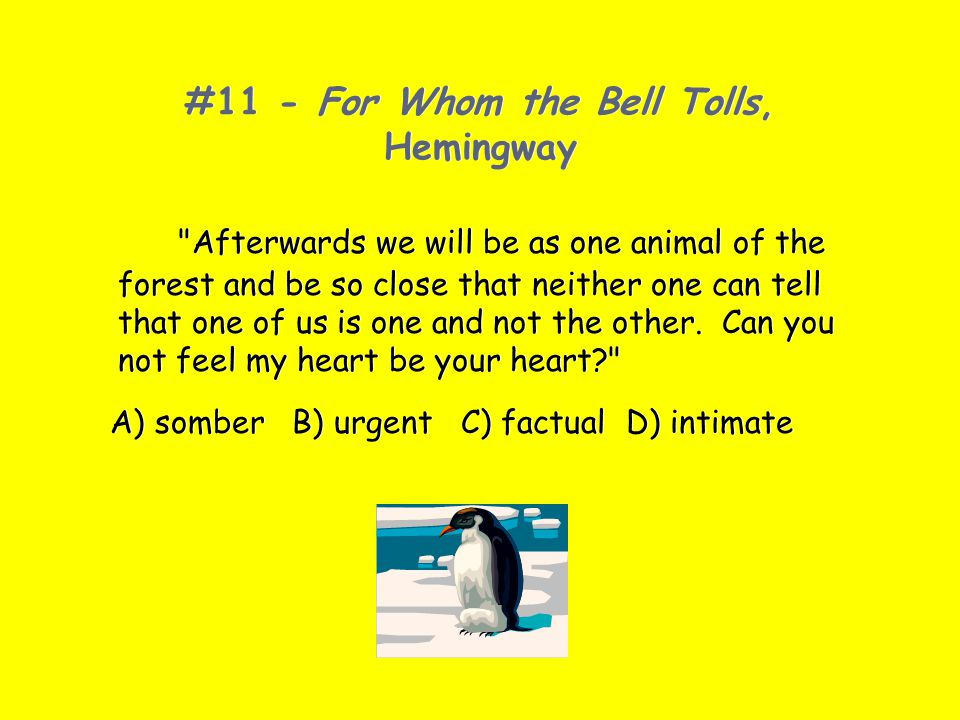 #11 - For Whom the Bell Tolls, Hemingway