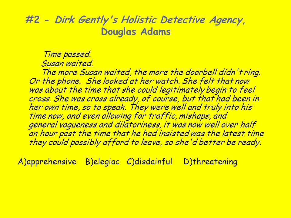 #2 - Dirk Gently s Holistic Detective Agency, Douglas Adams
