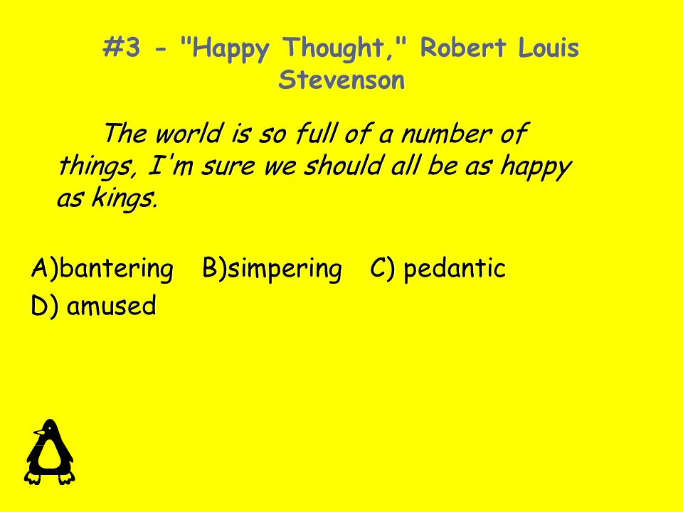 #3 - Happy Thought, Robert Louis Stevenson