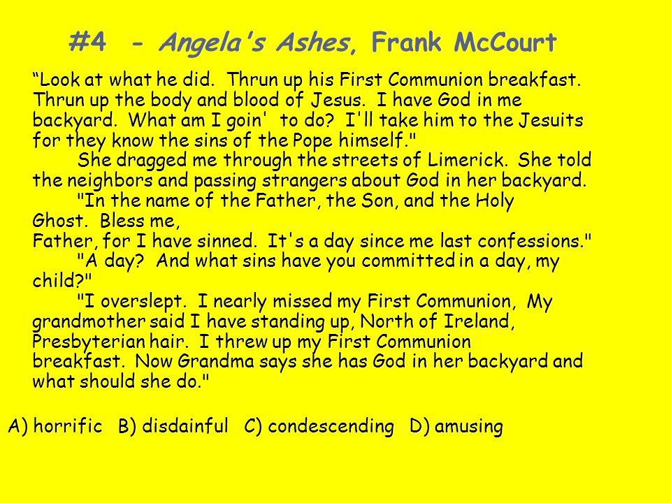 #4 - Angela s Ashes, Frank McCourt