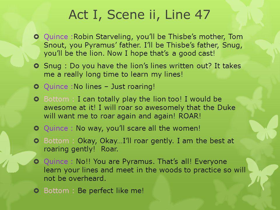 Act I, Scene ii, Line 47