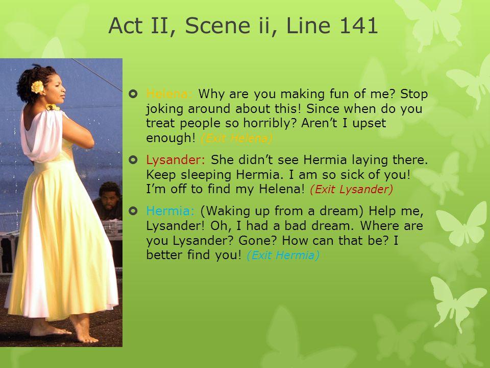 Act II, Scene ii, Line 141