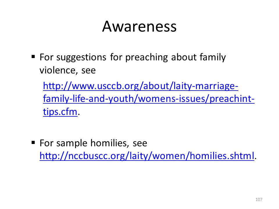 Awareness For suggestions for preaching about family violence, see