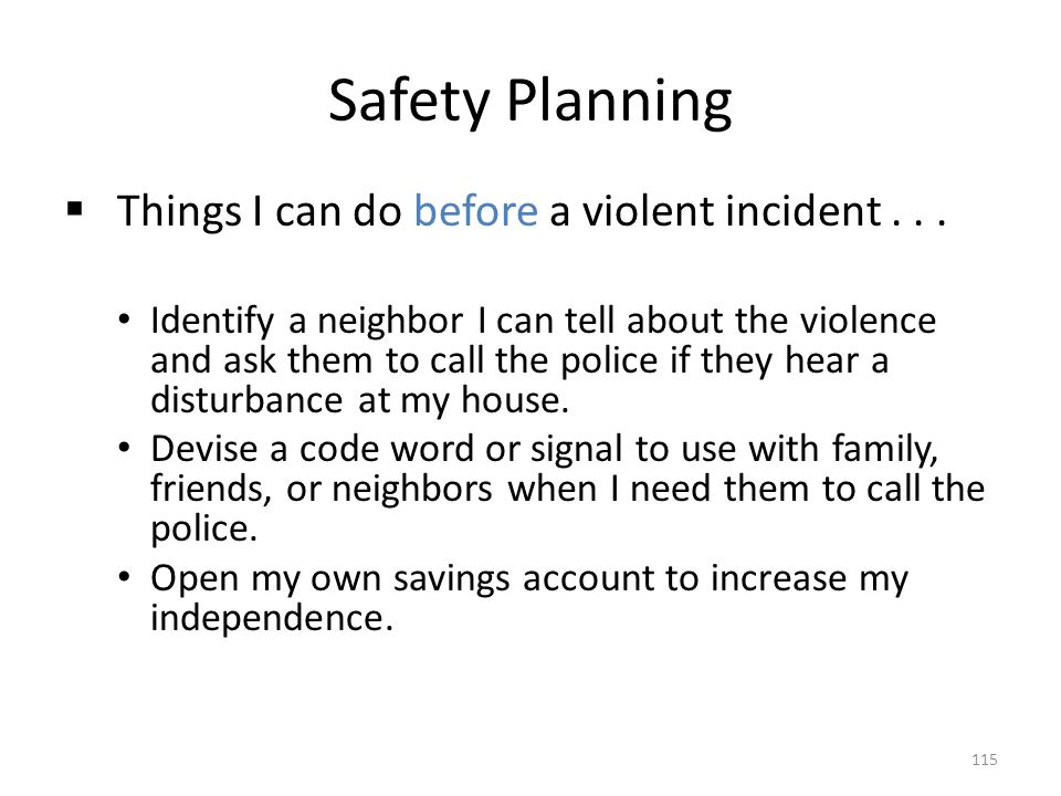 Safety Planning Things I can do before a violent incident . . .