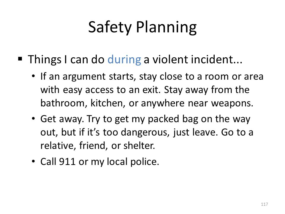 Safety Planning Things I can do during a violent incident...