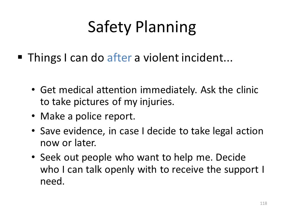 Safety Planning Things I can do after a violent incident...