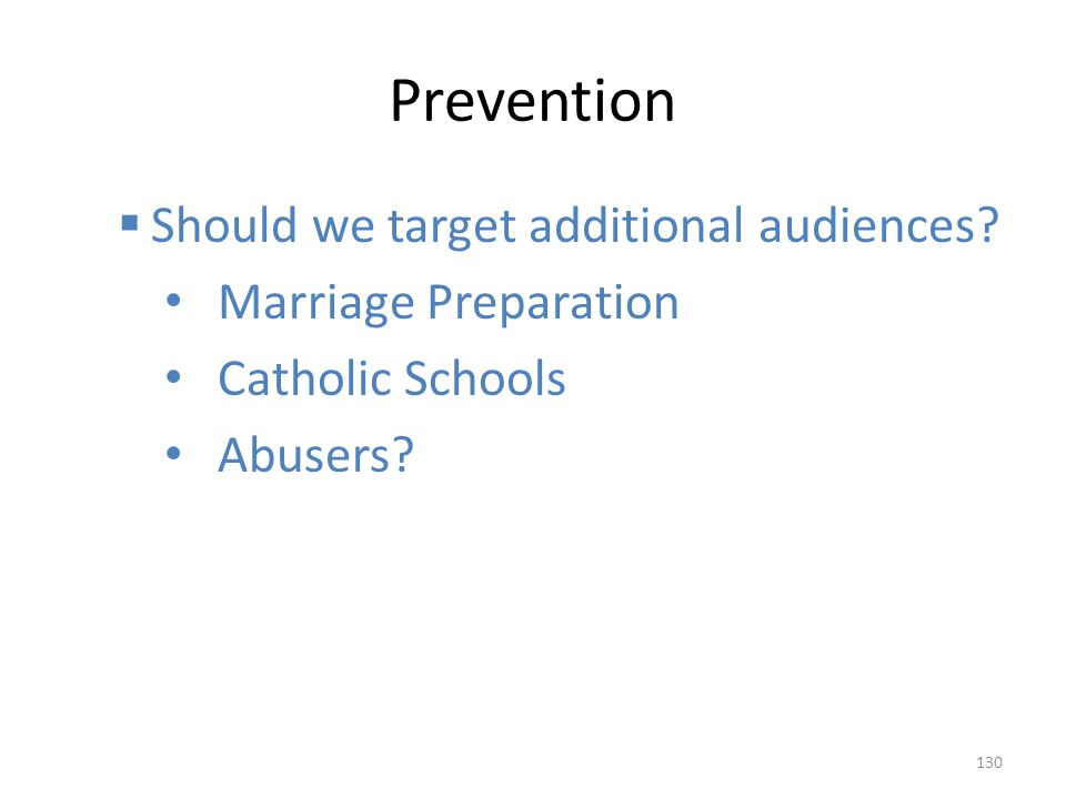 Prevention Should we target additional audiences Marriage Preparation