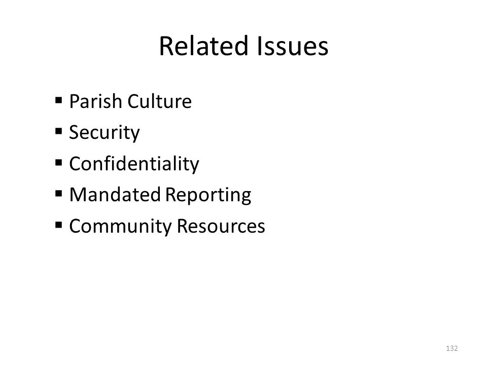 Related Issues Parish Culture Security Confidentiality