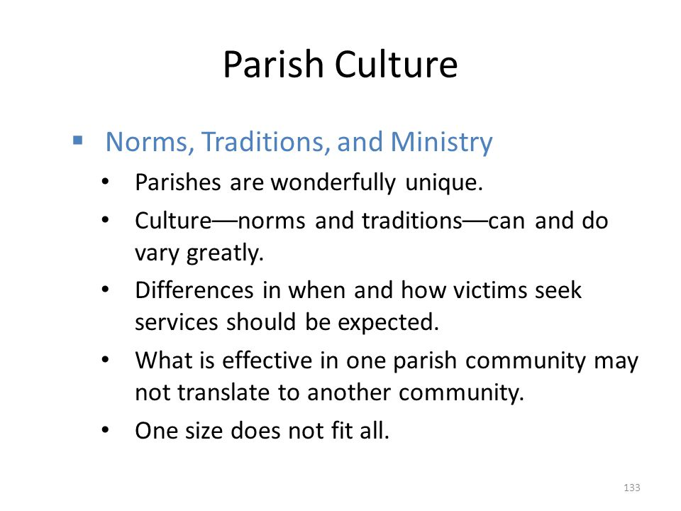 Parish Culture Norms, Traditions, and Ministry