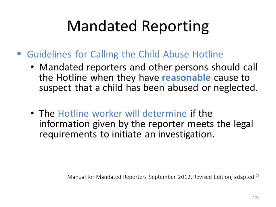 Mandated Reporting Guidelines for Calling the Child Abuse Hotline