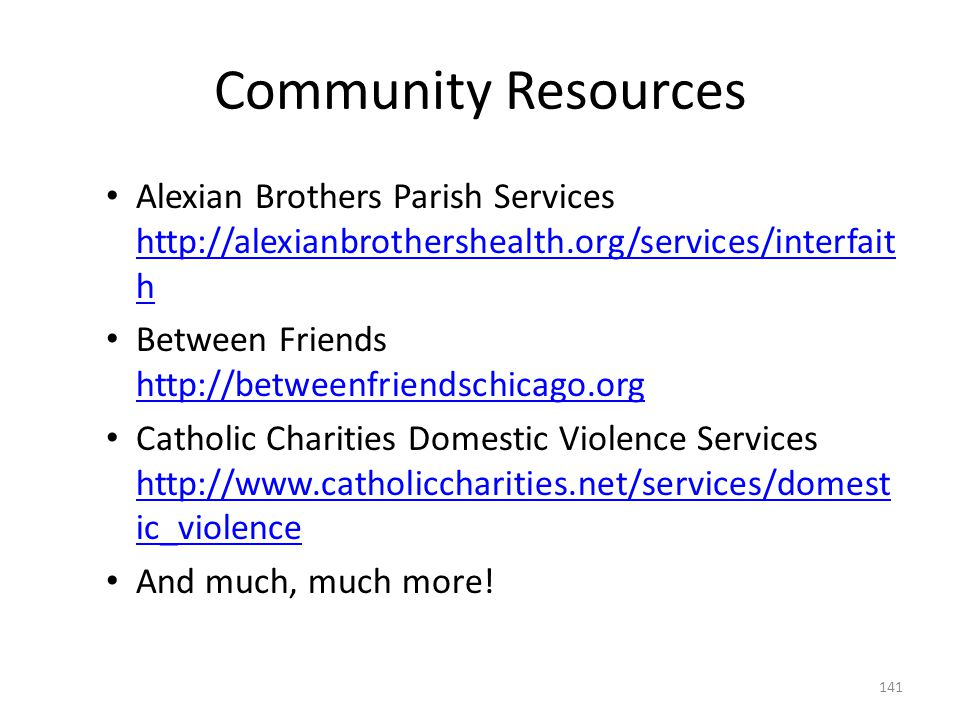 Community Resources Alexian Brothers Parish Services http://alexianbrothershealth.org/services/interfaith.