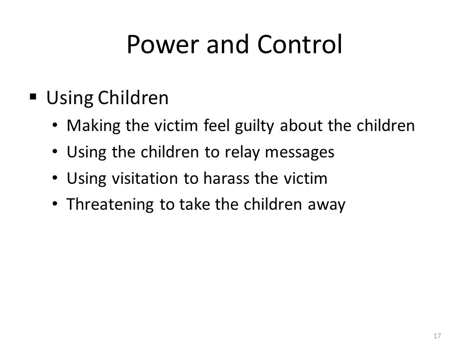 Power and Control Using Children