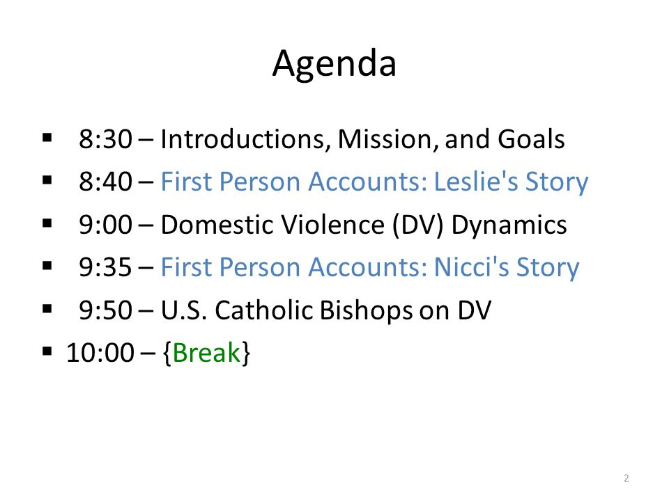 Agenda 8:30 – Introductions, Mission, and Goals