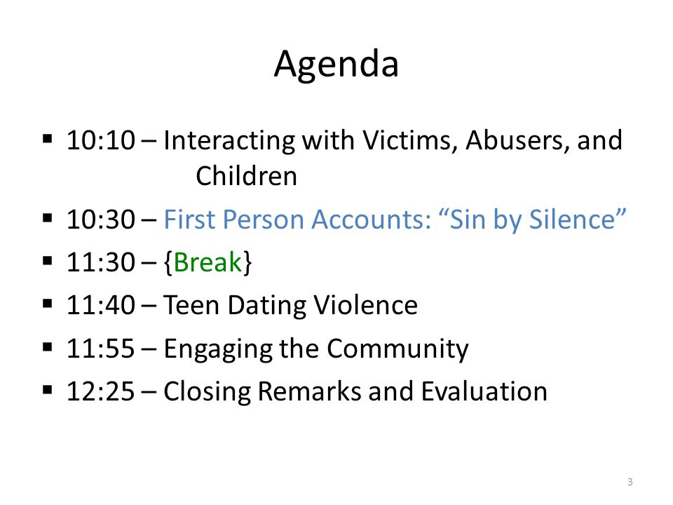 Agenda 10:10 – Interacting with Victims, Abusers, and Children