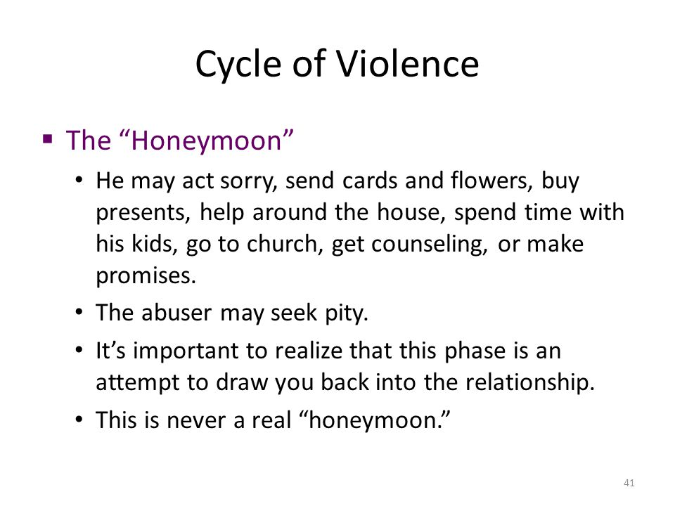 Cycle of Violence The Honeymoon