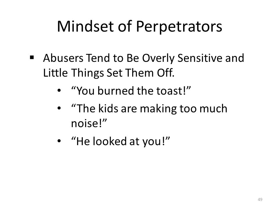 Mindset of Perpetrators