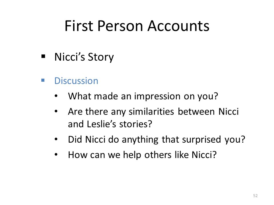 First Person Accounts Nicci's Story Discussion