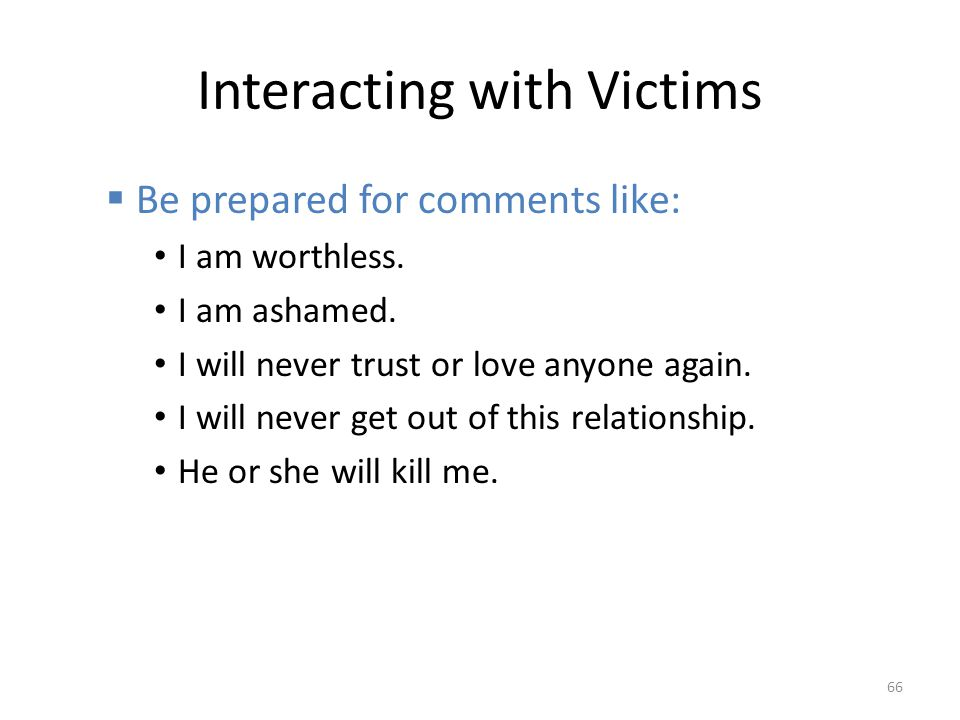 Interacting with Victims