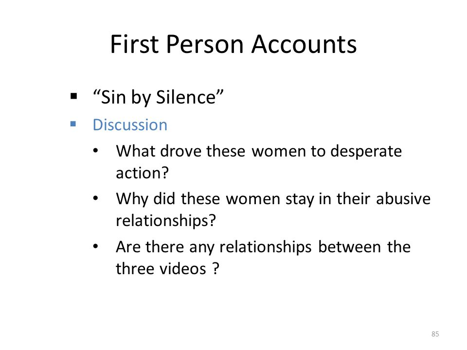 First Person Accounts Sin by Silence Discussion