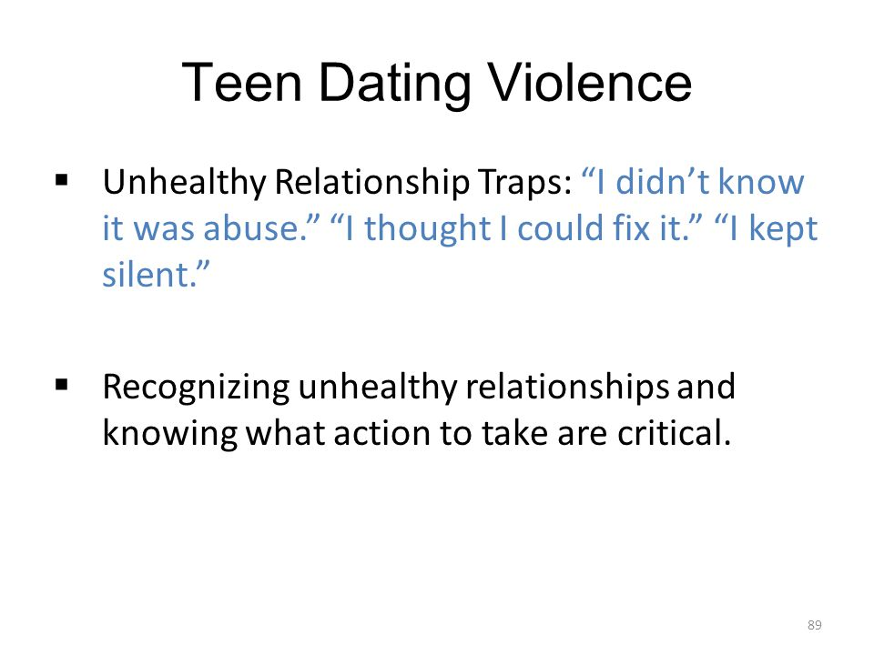 Teen Dating Violence Unhealthy Relationship Traps: I didn't know it was abuse. I thought I could fix it. I kept silent.