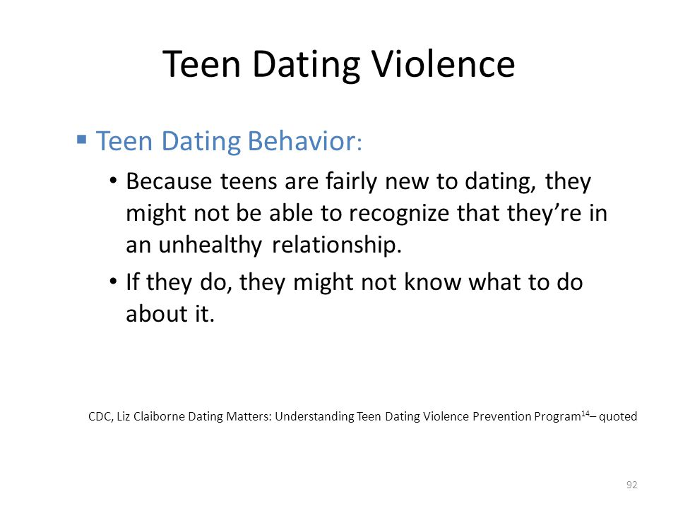 Teen Dating Violence Teen Dating Behavior: