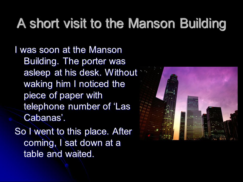 A short visit to the Manson Building
