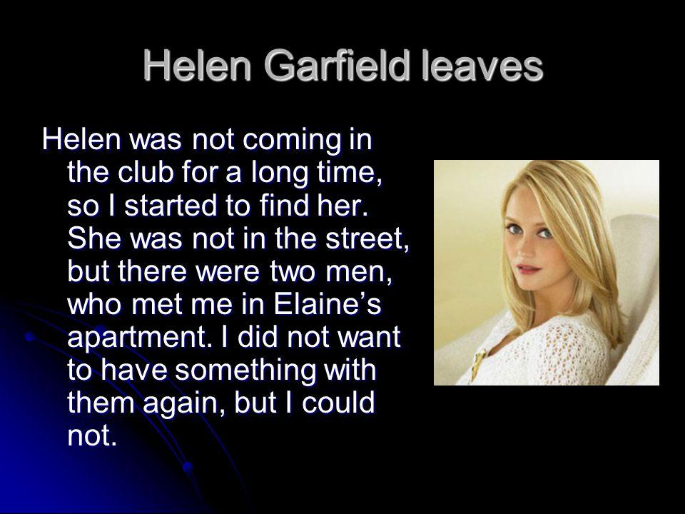 Helen Garfield leaves