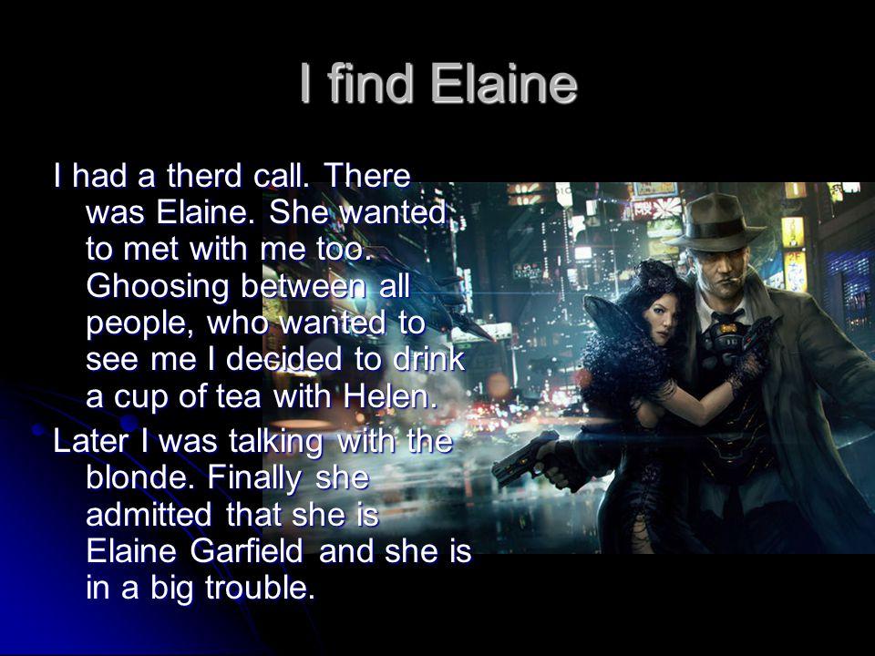 I find Elaine
