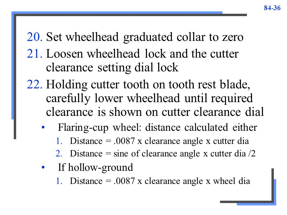 Set wheelhead graduated collar to zero