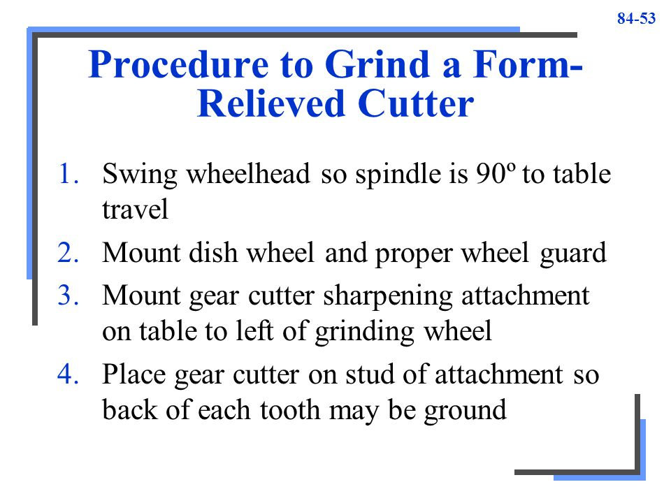 Procedure to Grind a Form-Relieved Cutter