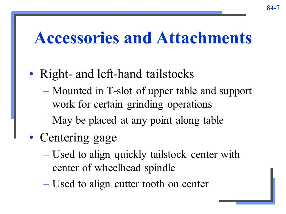 Accessories and Attachments