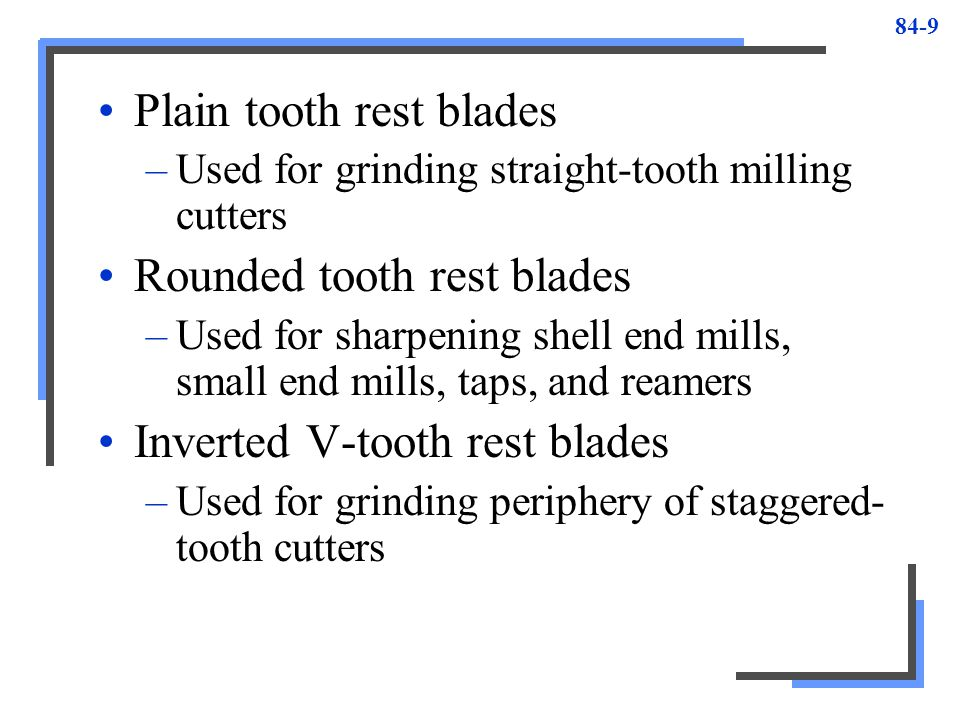 Plain tooth rest blades
