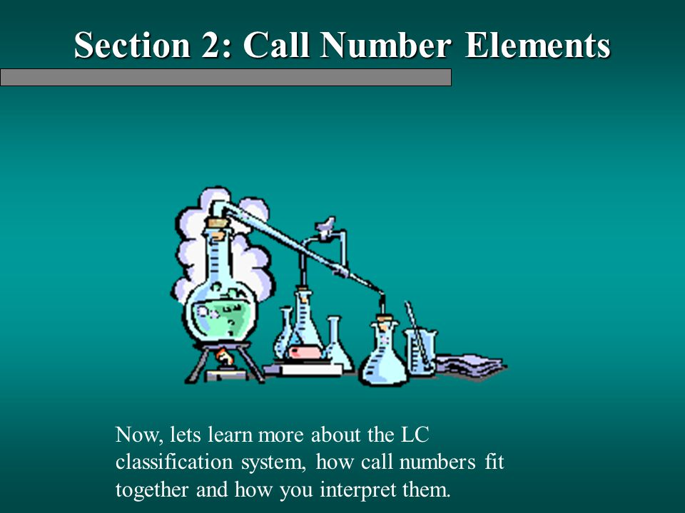 Section 2: Call Number Elements